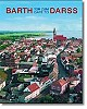 Barth – Das Tor zum Darss / Barth - Gate to Darss